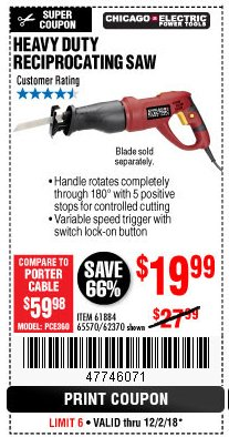 Harbor Freight Coupon 6 AMP HEAVY DUTY RECIPROCATING SAW Lot No. 61884/65570/62370 Expired: 12/2/18 - $19.99
