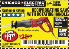 Harbor Freight Coupon 6 AMP HEAVY DUTY RECIPROCATING SAW Lot No. 61884/65570/62370 Valid Thru: 5/6/19 - $19.99