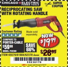 Harbor Freight Coupon 6 AMP HEAVY DUTY RECIPROCATING SAW Lot No. 61884/65570/62370 Valid Thru: 5/18/19 - $19.99