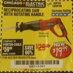 Harbor Freight Coupon 6 AMP HEAVY DUTY RECIPROCATING SAW Lot No. 61884/65570/62370 Expired: 12/3/19 - $19.99