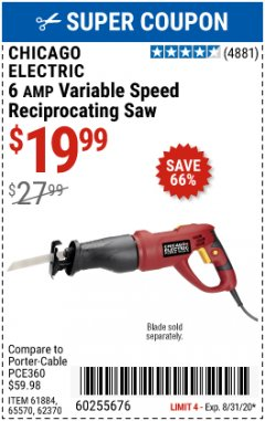 Harbor Freight Coupon 6 AMP HEAVY DUTY RECIPROCATING SAW Lot No. 61884/65570/62370 Expired: 8/31/20 - $19.99