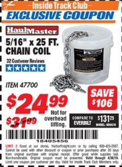 Harbor Freight ITC Coupon 5/16'' X 25 FT. CHAIN COIL Lot No. 47700 Expired: 4/30/19 - $24.99