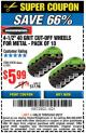 "Harbor Freight Coupon WARRIOR 4-1/2"" CUT-OFF WHEELS FOR METAL - PACK OF 10 Lot No. 61195/45430 Expired: 3/5/17 - $5.99"