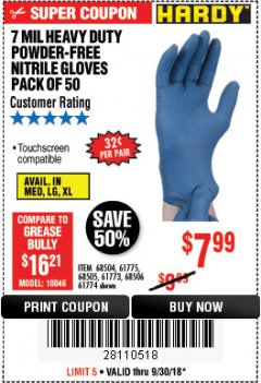 Harbor Freight Coupon 7 MIL HEAVY DUTY POWDER-FREE NITRILE GLOVES PACK OF 50 Lot No. 68504/61775/61773/68506/61774/68505 Expired: 9/30/18 - $7.99