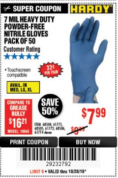 Harbor Freight Coupon 7 MIL HEAVY DUTY POWDER-FREE NITRILE GLOVES PACK OF 50 Lot No. 68504/61775/61773/68506/61774/68505 Expired: 10/28/18 - $7.99