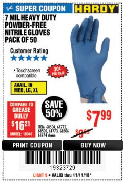 Harbor Freight Coupon 7 MIL HEAVY DUTY POWDER-FREE NITRILE GLOVES PACK OF 50 Lot No. 68504/61775/61773/68506/61774/68505 Expired: 11/11/18 - $7.99