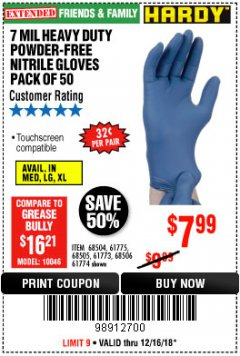 Harbor Freight Coupon 7 MIL HEAVY DUTY POWDER-FREE NITRILE GLOVES PACK OF 50 Lot No. 68504/61775/61773/68506/61774/68505 Expired: 12/16/18 - $7.99