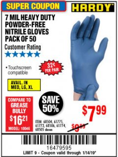 Harbor Freight Coupon 7 MIL HEAVY DUTY POWDER-FREE NITRILE GLOVES PACK OF 50 Lot No. 68504/61775/61773/68506/61774/68505 Expired: 1/14/19 - $7.99