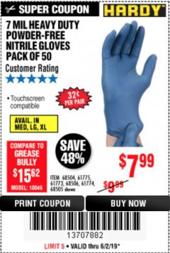 Harbor Freight Coupon 7 MIL HEAVY DUTY POWDER-FREE NITRILE GLOVES PACK OF 50 Lot No. 68504/61775/61773/68506/61774/68505 Expired: 6/2/19 - $7.99