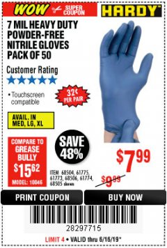 Harbor Freight Coupon 7 MIL HEAVY DUTY POWDER-FREE NITRILE GLOVES PACK OF 50 Lot No. 68504/61775/61773/68506/61774/68505 Expired: 6/16/19 - $7.99