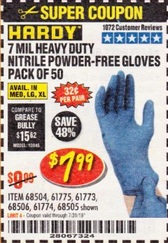 Harbor Freight Coupon 7 MIL HEAVY DUTY POWDER-FREE NITRILE GLOVES PACK OF 50 Lot No. 68504/61775/61773/68506/61774/68505 Expired: 7/31/19 - $7.99