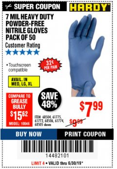 Harbor Freight Coupon 7 MIL HEAVY DUTY POWDER-FREE NITRILE GLOVES PACK OF 50 Lot No. 68504/61775/61773/68506/61774/68505 Expired: 6/30/19 - $7.99