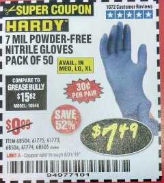 Harbor Freight Coupon 7 MIL HEAVY DUTY POWDER-FREE NITRILE GLOVES PACK OF 50 Lot No. 68504/61775/61773/68506/61774/68505 Valid Thru: 8/31/19 - $7.49