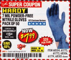 Harbor Freight Coupon 7 MIL HEAVY DUTY POWDER-FREE NITRILE GLOVES PACK OF 50 Lot No. 68504/61775/61773/68506/61774/68505 Valid Thru: 8/31/19 - $7.99