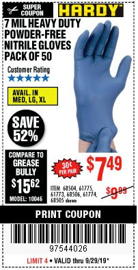 Harbor Freight Coupon 7 MIL HEAVY DUTY POWDER-FREE NITRILE GLOVES PACK OF 50 Lot No. 68504/61775/61773/68506/61774/68505 Valid: 9/17/19 9/29/19 - $7.49