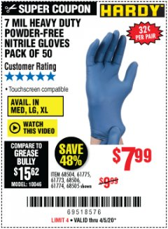 Harbor Freight Coupon 7 MIL HEAVY DUTY POWDER-FREE NITRILE GLOVES PACK OF 50 Lot No. 68504/61775/61773/68506/61774/68505 EXPIRES: 6/30/20 - $7.99