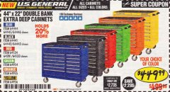 "Harbor Freight Coupon 44"" X 22"" DOUBLE BANK EXTRA DEEP ROLLER CABINETS Lot No. 64444/64445/64446/64441/64442/64443/64281/64134/64133/64954/64955/64956 Expired: 6/30/19 - $449.99"