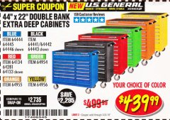 "Harbor Freight Coupon 44"" X 22"" DOUBLE BANK EXTRA DEEP ROLLER CABINETS Lot No. 64444/64445/64446/64441/64442/64443/64281/64134/64133/64954/64955/64956 Expired: 7/31/19 - $439.99"
