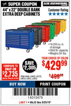 "Harbor Freight Coupon 44"" X 22"" DOUBLE BANK EXTRA DEEP ROLLER CABINETS Lot No. 64444/64445/64446/64441/64442/64443/64281/64134/64133/64954/64955/64956 Expired: 8/25/19 - $429.99"