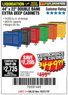 "Harbor Freight Coupon 44"" X 22"" DOUBLE BANK EXTRA DEEP ROLLER CABINETS Lot No. 64444/64445/64446/64441/64442/64443/64281/64134/64133/64954/64955/64956 Expired: 10/31/19 - $449.99"