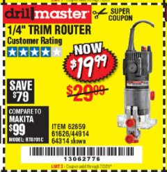 "Harbor Freight Coupon 1/4"" TRIM ROUTER Lot No. 62659/61626/44914 EXPIRES: 7/2/20 - $19.99"