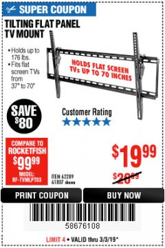 Harbor Freight Coupon LARGE TILT MOUNT FLAT PANEL TV BRACKET Lot No. 61807/62289/67781 Expired: 3/3/19 - $19.99
