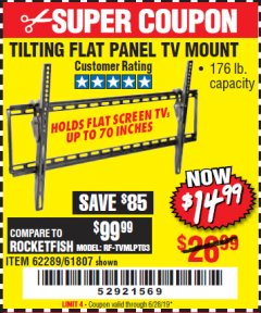 Harbor Freight Coupon LARGE TILT MOUNT FLAT PANEL TV BRACKET Lot No. 61807/62289/67781 Expired: 6/28/19 - $14.99