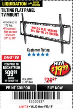Harbor Freight Coupon LARGE TILT MOUNT FLAT PANEL TV BRACKET Lot No. 61807/62289/67781 Expired: 4/30/19 - $19.99