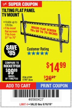 Harbor Freight Coupon LARGE TILT MOUNT FLAT PANEL TV BRACKET Lot No. 61807/62289/67781 Expired: 6/16/19 - $14.99