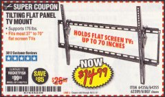 Harbor Freight Coupon LARGE TILT MOUNT FLAT PANEL TV BRACKET Lot No. 61807/62289/67781 Expired: 10/31/19 - $14.99