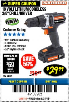 "Harbor Freight Coupon 18 VOLT LITHIUM CORDLESS 3/8"" DRILL/DRIVER Lot No. 64118 Expired: 8/31/18 - $29.99"