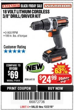 "Harbor Freight Coupon 18 VOLT LITHIUM CORDLESS 3/8"" DRILL/DRIVER Lot No. 64118 Expired: 12/2/18 - $24.99"