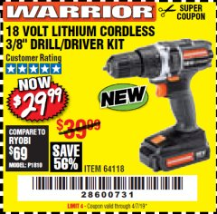 "Harbor Freight Coupon 18 VOLT LITHIUM CORDLESS 3/8"" DRILL/DRIVER Lot No. 64118 Expired: 4/7/19 - $29.99"