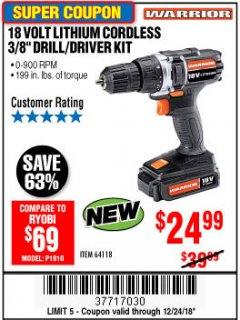 "Harbor Freight Coupon 18 VOLT LITHIUM CORDLESS 3/8"" DRILL/DRIVER Lot No. 64118 Expired: 12/24/18 - $24.99"
