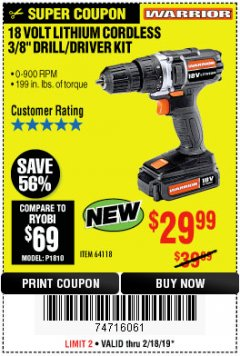"Harbor Freight Coupon 18 VOLT LITHIUM CORDLESS 3/8"" DRILL/DRIVER Lot No. 64118 Expired: 2/24/19 - $29.99"