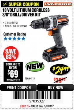 "Harbor Freight Coupon 18 VOLT LITHIUM CORDLESS 3/8"" DRILL/DRIVER Lot No. 64118 Expired: 3/31/19 - $24.99"