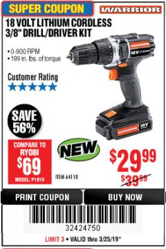 "Harbor Freight Coupon 18 VOLT LITHIUM CORDLESS 3/8"" DRILL/DRIVER Lot No. 64118 Expired: 3/25/19 - $29.99"