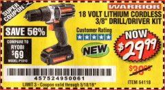 "Harbor Freight Coupon 18 VOLT LITHIUM CORDLESS 3/8"" DRILL/DRIVER Lot No. 64118 Expired: 5/18/19 - $29.99"