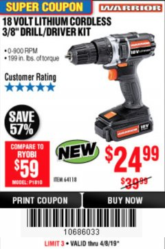 "Harbor Freight Coupon 18 VOLT LITHIUM CORDLESS 3/8"" DRILL/DRIVER Lot No. 64118 Expired: 4/8/19 - $24.99"