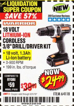 "Harbor Freight Coupon 18 VOLT LITHIUM CORDLESS 3/8"" DRILL/DRIVER Lot No. 64118 EXPIRES: 5/31/19 - $24.99"