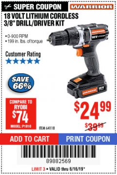 "Harbor Freight Coupon 18 VOLT LITHIUM CORDLESS 3/8"" DRILL/DRIVER Lot No. 64118 Expired: 6/16/19 - $24.99"