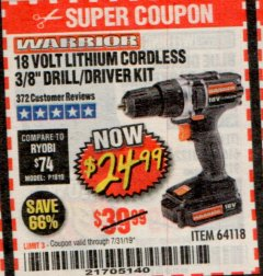 "Harbor Freight Coupon 18 VOLT LITHIUM CORDLESS 3/8"" DRILL/DRIVER Lot No. 64118 Expired: 7/31/19 - $24.99"