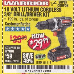 "Harbor Freight Coupon 18 VOLT LITHIUM CORDLESS 3/8"" DRILL/DRIVER Lot No. 64118 Valid Thru: 9/14/19 - $29.99"