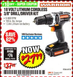 "Harbor Freight Coupon 18 VOLT LITHIUM CORDLESS 3/8"" DRILL/DRIVER Lot No. 64118 Expired: 10/31/19 - $27.99"