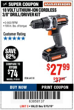 "Harbor Freight Coupon 18 VOLT LITHIUM CORDLESS 3/8"" DRILL/DRIVER Lot No. 64118 Expired: 9/15/19 - $27.99"