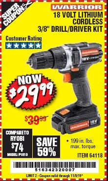 "Harbor Freight Coupon 18 VOLT LITHIUM CORDLESS 3/8"" DRILL/DRIVER Lot No. 64118 Expired: 11/9/19 - $29.95"