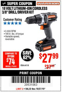 "Harbor Freight Coupon 18 VOLT LITHIUM CORDLESS 3/8"" DRILL/DRIVER Lot No. 64118 Expired: 10/27/19 - $27.99"