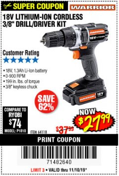 "Harbor Freight Coupon 18 VOLT LITHIUM CORDLESS 3/8"" DRILL/DRIVER Lot No. 64118 Expired: 11/10/19 - $27.99"