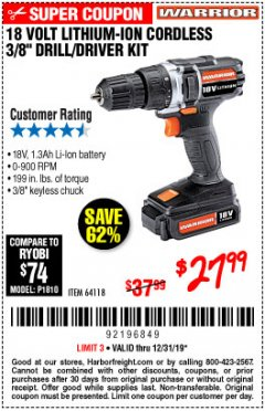 "Harbor Freight Coupon 18 VOLT LITHIUM CORDLESS 3/8"" DRILL/DRIVER Lot No. 64118 Valid Thru: 12/31/19 - $27.99"
