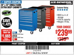"Harbor Freight Coupon 26"" X 22"" SINGLE BANK EXTRA DEEP CABINETS Lot No. 64434/64433/64432/64431/64163/64162/56234/56233/56235/56104/56105/56106 Expired: 12/16/18 - $239.99"